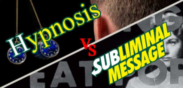subliminal-messages-vs-Hypnosis